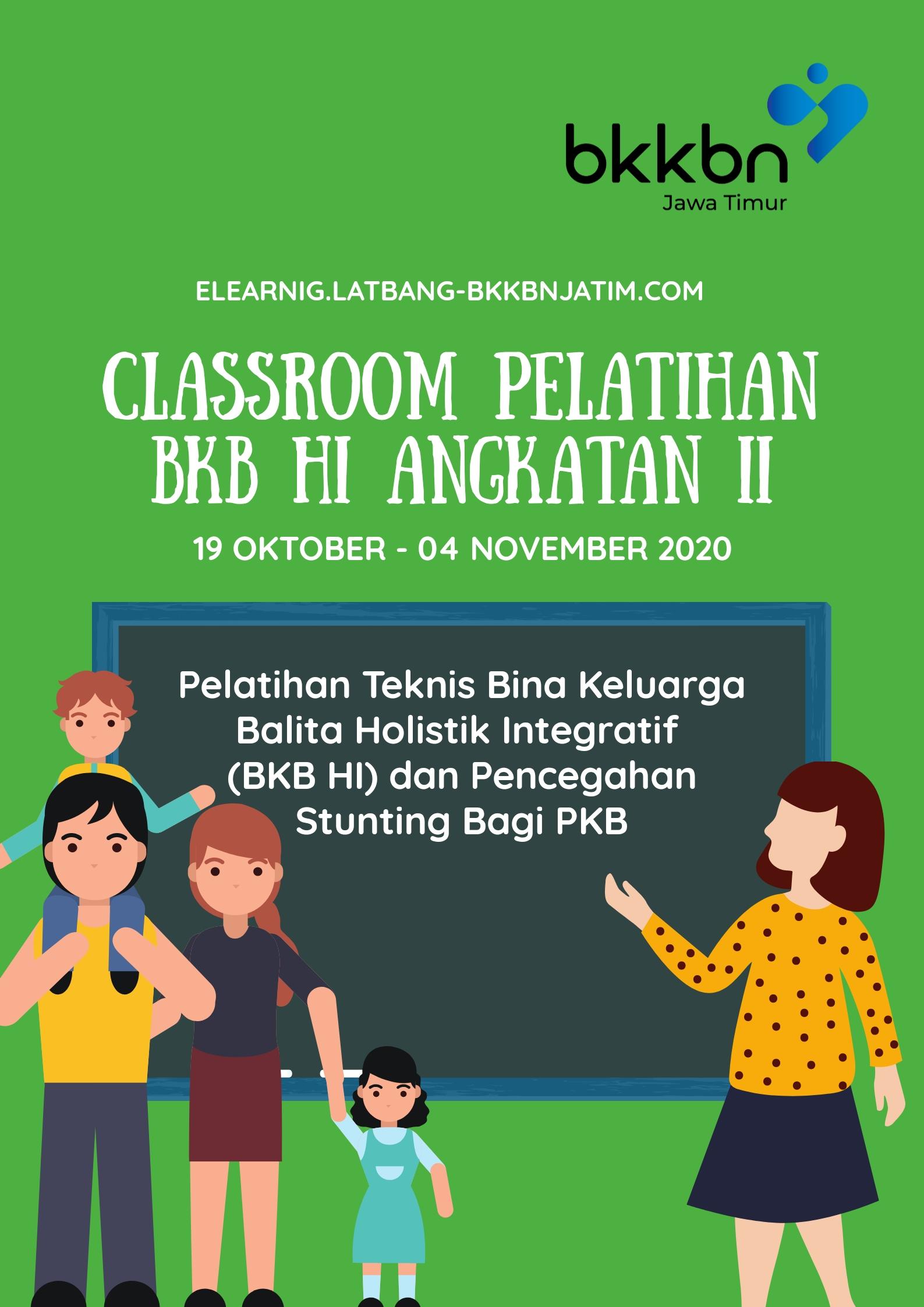 Pelatihan Teknis Bina Keluarga Balita Holistik Integratif (BKB HI) dan Pencegahan Stunting bagi PKB Melalui E-Learning Angkatan II